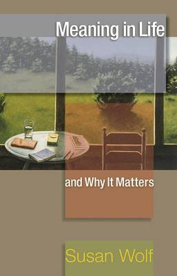Meaning in Life and Why It Matters book