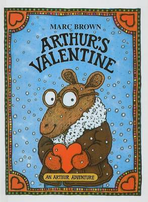 Arthur's Valentine by Marc Tolon Brown