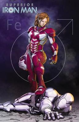 Superior Iron Man Vol. 2: Stark Contrast book