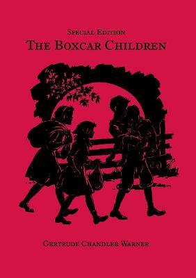 Boxcar Children, Special Edition by Gertrude Chandler Warner