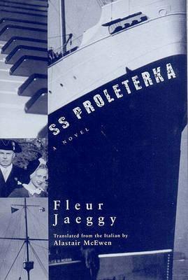 S.S. Proleterka by Fleur Jaeggy