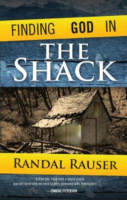 Finding God in the Shack by Randal Rauser