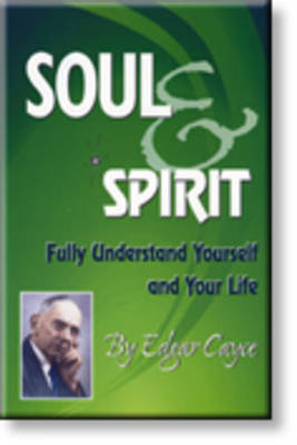 Soul and Spirit by Edgar Cayce