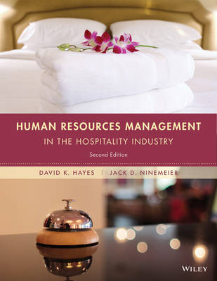 Human Resources Management in the Hospitality Industry, Second Edition by Jack D. Ninemeier