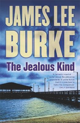 The Jealous Kind by James Lee Burke