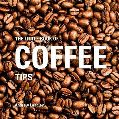 Little Book of Coffee Tips book
