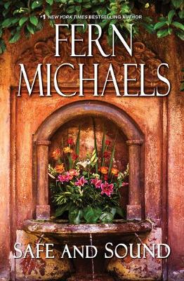 Safe and Sound by Fern Michaels