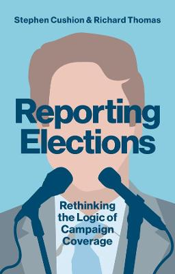 Reporting Elections by Dr. Stephen Cushion
