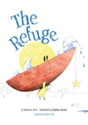 The Refuge by Sandra le Guen