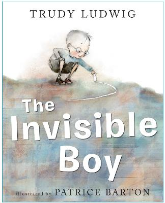 Invisible Boy by Trudy Ludwig
