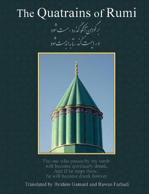 Quatrains of Rumi by Rumi