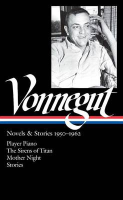 Novels and Stories 1950-1962 by Kurt Vonnegut