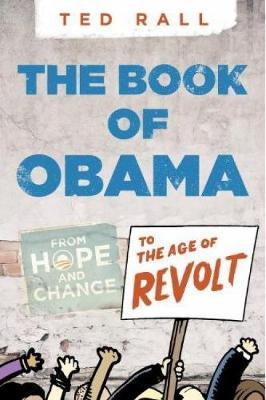 Book Of O(bama) by Ted Rall