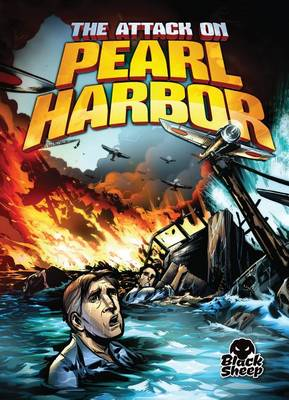 The Attack on Pearl Harbor by Chris Bowman
