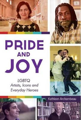 Pride and Joy by Kathleen Archambeau