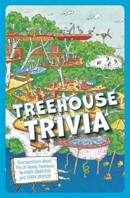The 26-Storey Treehouse: Treehouse Trivia by Terry Denton