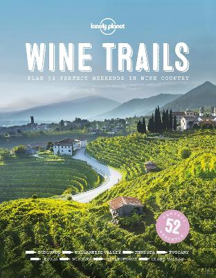 Wine Trails by Lonely Planet Food