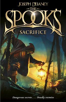 The Spook's Sacrifice by Joseph Delaney