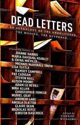 Dead Letters: An Anthology by Joanne Harris