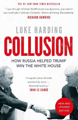 Collusion: How Russia Helped Trump Win the White House book