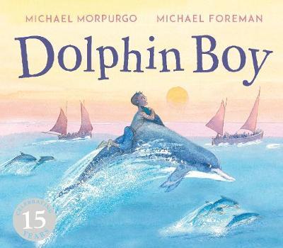 Dolphin Boy: 15th Anniversary Edition book