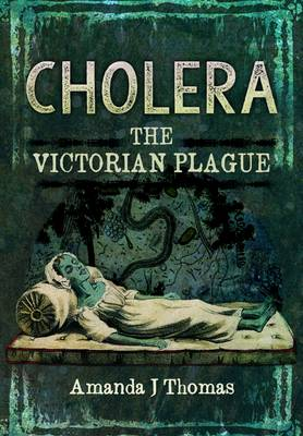 Cholera by Amanda J. Thomas