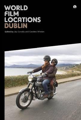 World Film Locations: Dublin by Jez Conolly