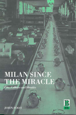 Milan Since the Miracle book