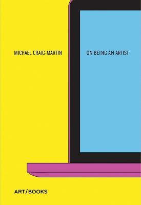 On Being An Artist by Michael Craig-Martin