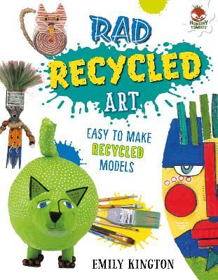 Rad Recycled Art - Wild Art by Emily Kington