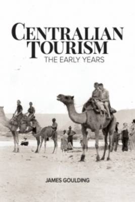 Centralian Tourism by James Goulding