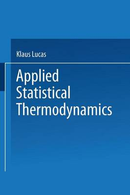 Applied Statistical Thermodynamics by Klaus Lucas