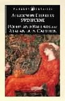 Poems and Ballads & Atalanta in Calydon by Kenneth Haynes