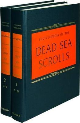 Encyclopedia of the Dead Sea Scrolls by Lawrence H. Schiffman