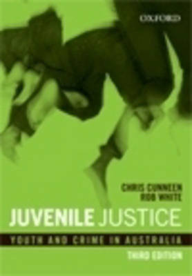 Juvenile Justice by Chris Cunneen