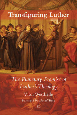 Transfiguring Luther book