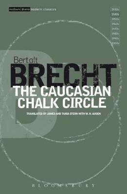 The Caucasian Chalk Circle by Bertolt Brecht