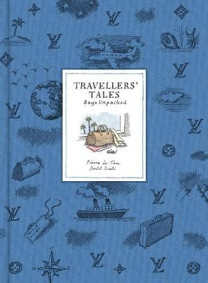 Travellers' Tales: Bags Unpacked by Bertil Scali