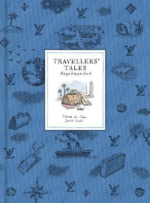 Travellers' Tales: Bags Unpacked by Bertil Scali