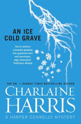 Ice Cold Grave by Charlaine Harris