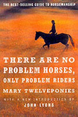 There are No Problem Horses, Only Problem Riders book