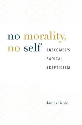 No Morality, No Self by James Doyle
