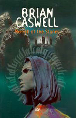 Merryll Of The Stones by Brian Caswell