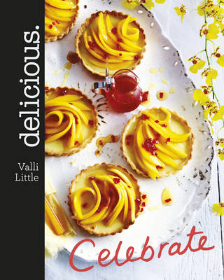 Delicious Celebrate by Valli Little