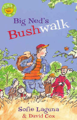 Big Ned's Bushwalk by Sofie Laguna