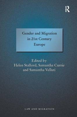 Gender and Migration in 21st Century Europe by Samantha Velluti