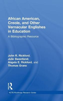African American, Creole, and Other Vernacular Englishes in Education by John R. Rickford