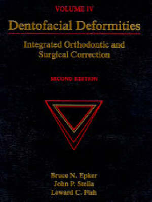 Dentofacial Deformities: Integrated Orthodontic and Surgical Correction: v. 4 by Stella Paul