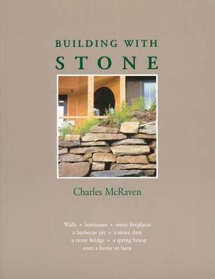 Building with Stone by Charles McRaven