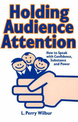 Holding Audience Attention book